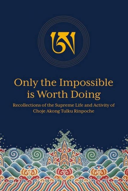 """Only the Impossible is Worth Doing"" book"
